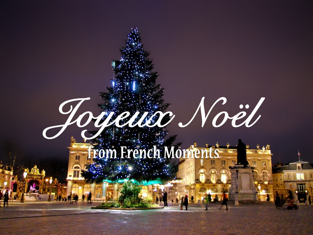 Merry Christmas from Paris 2015 Nancy © French Moments